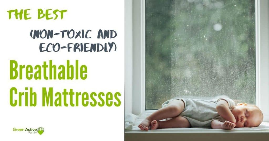 A social media banner showing a baby sleeping in front of a window on a rainy day. The text on the pin reads, the very best (non toxic and eco friendly) breathable crib mattresses