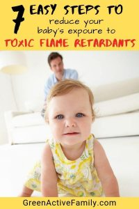7 ways to reduce your baby's exposure to flame retardant chemicals pinterest pin to
