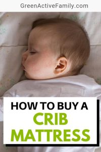 A pinterest pin featuring a baby sleeping. The text says How to Buy a Crib Mattress