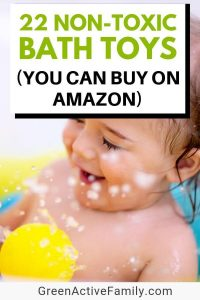 A social media image with an image of a toddler in the bath, playing. The text says 22 non-toxic bath toys you can buy on amazon