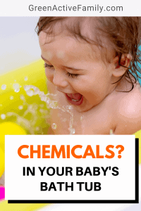 A Pinterest pin image featuring a photograph of a baby in the bath and some rubber duck bath toys. There is text on the image that says Chemicals in Your Baby's Bath Tub?