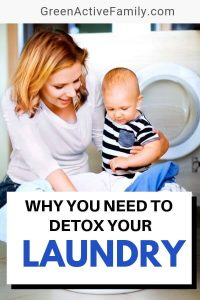 A pinterest pin featuring a woman and her son doing laundry. The text says Why You Need to Detox Your Laundry