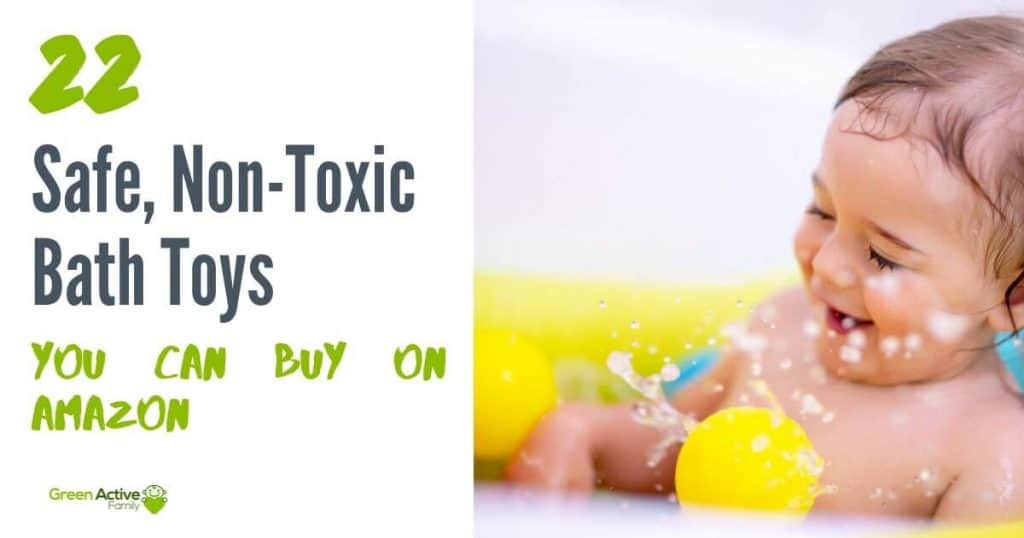 A social media image with an image of a toddler in the bath, playing. The text says 22 safe, non-toxic bath toys you can buy on amazon