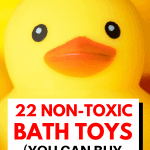 A Pinterest pin image featuring a photograph of a rubber duck. There is text on the image that says 22 Non-Toxic Bath Toys (You Can Buy on Amazon)