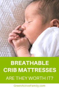 A Pinterest pin image featuring a photograph of a baby sleeping. There is text on the image that says Breathable Crib Mattresses. Are They Worth It?