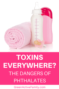A Pinterest pin image featuring a photograph of a baby bottle, shampoo bottle, pacifier and towel. There is text on the image that says Toxins Everywhere? The Dangers of Phthalates.