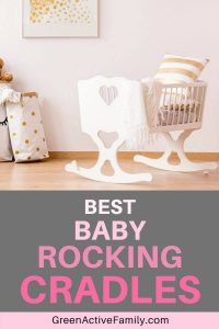 A pinterest pin with the image of a baby rocking cradle in a girl's nursery room. The text says the best baby rocking cradles.