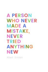A pinterest pin with an albert einstein quote for kids written in colorful text on a white background. The text reads, a person who never made a mistake, never tried anything new.