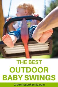 """A pinterest pin for an article about the best outdoor baby swing. There is an image of a toddler having fun on a swing. The text says """"The Best Outdoor Baby Swings"""""""