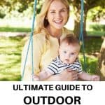 a pinterest pin with an image of a mother with a baby boy sitting on a swing outdoors. The text says Ultimate Guide to Outdoor Baby Swings