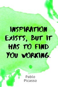 A pinterest pin with an inspirational Pablo Picasso quote for kids written in black text on a colorful watercolor background. The text reads, Inspiration Exists, But It Has To Find You Working.