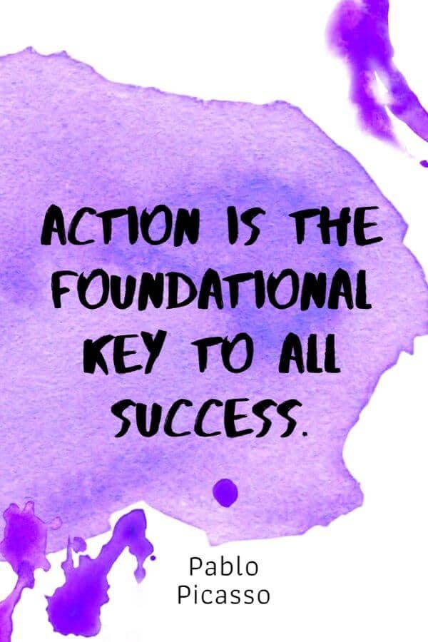 A pinterest pin with an inspirational Pablo Picasso quote for kids written in black text on a colorful watercolor background. The text reads, Action Is The Foundational Key To All Success.