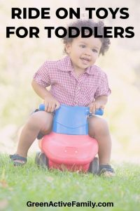 A pinterest pin with a picture of a young boy on a riding toy. The text says Ride On Toys for Toddlers