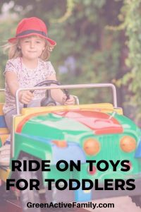 A pinterest pin with a picture of a young girl driving a car for kids. The text says Ride On Toys for Toddlers
