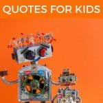 A pinterest pin with an image of 2 toy robots against an isolated orange background. The text says 22 Awesome Albert Einstein Quotes for Kids