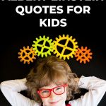 A pinterest pin with an image of a young boy with glasses standing under colorful gears. The text says Inspiring Albert Einstein Quotes for Kids