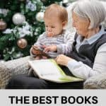A Pinterest Pin showing a grandmother reading to her baby grandson. The text says, The Best Books for Baby's 1st Year.