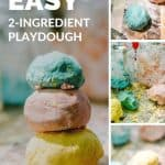 A pinterest pin with white text that says Easy 2-ingredient playdough. The pin has 4 images of blue, pink and yellow playdough in different positions, with messy cornstarch on a table showing it was a DIY project