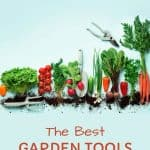 A pinterest pin with home grown vegetables, soil and gardening tools against an isolated blue background. The text says The Best Gardening Tools for Kids
