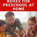 A pinterest pin with the text Best Subscription Boxes for Preschool at Home. There is an image of a preschool teacher doing an activity with 3 children on the floor